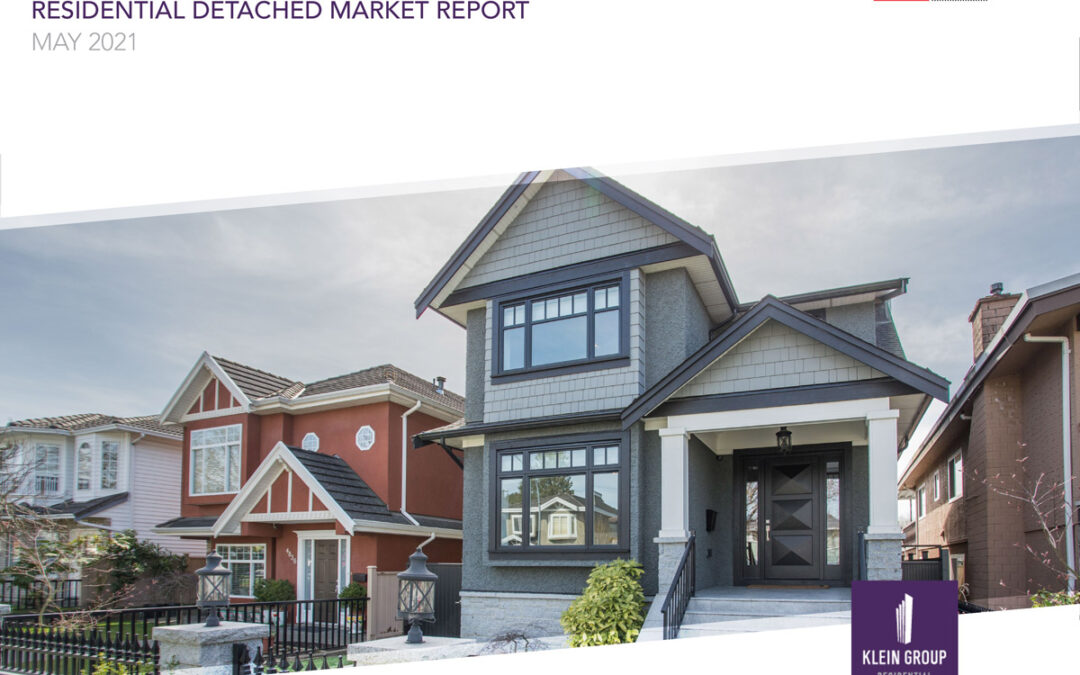 2021 – May Residential Detached Homes Market Report